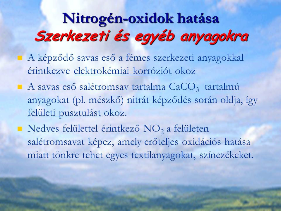 Nitrogén-oxidok hatása Szerkezeti és egyéb anyagokra
