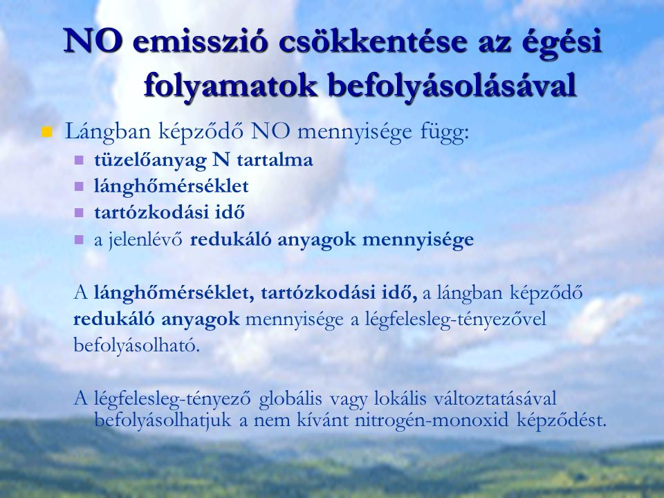 NO emisszió csökkentése az égési folyamatok befolyásolásával