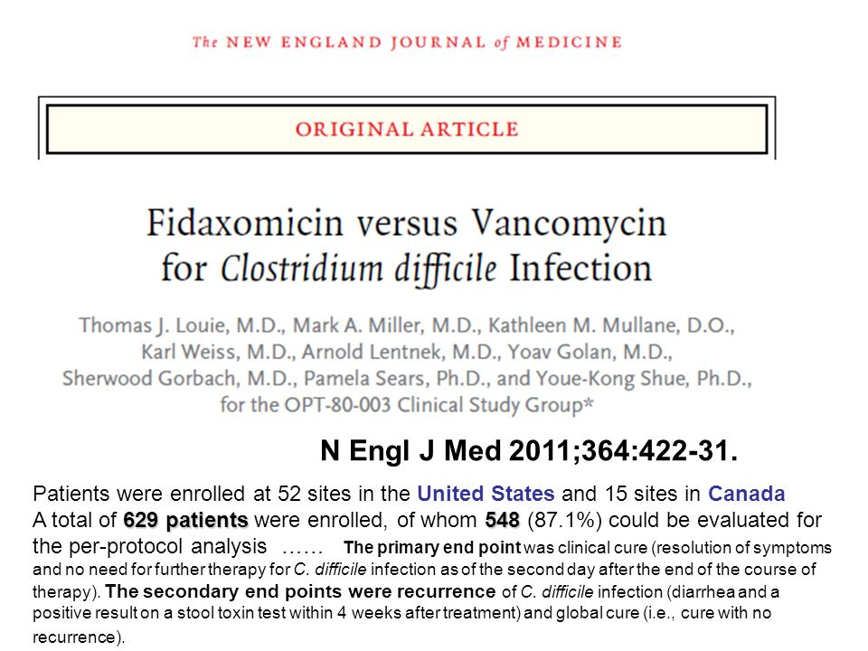 N Engl J Med 2011;364:422-31. Patients were enrolled at 52 sites in the United States and 15 sites in Canada.