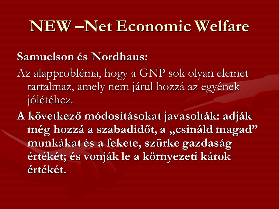 NEW –Net Economic Welfare