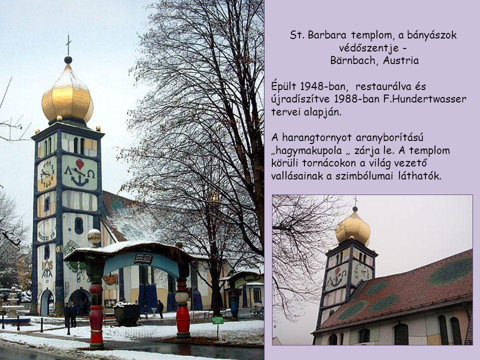 St. Barbara templom, a bányászok védőszentje -
