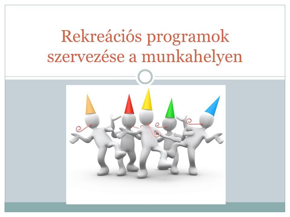 Rekreációs programok szervezése a munkahelyen