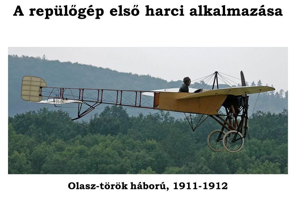 A repülőgép első harci alkalmazása