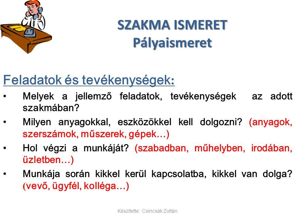 SZAKMA ISMERET Pályaismeret