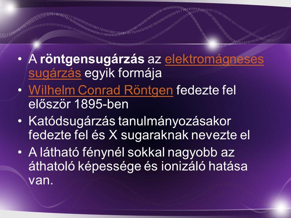 A röntgensugárzás az elektromágneses sugárzás egyik formája
