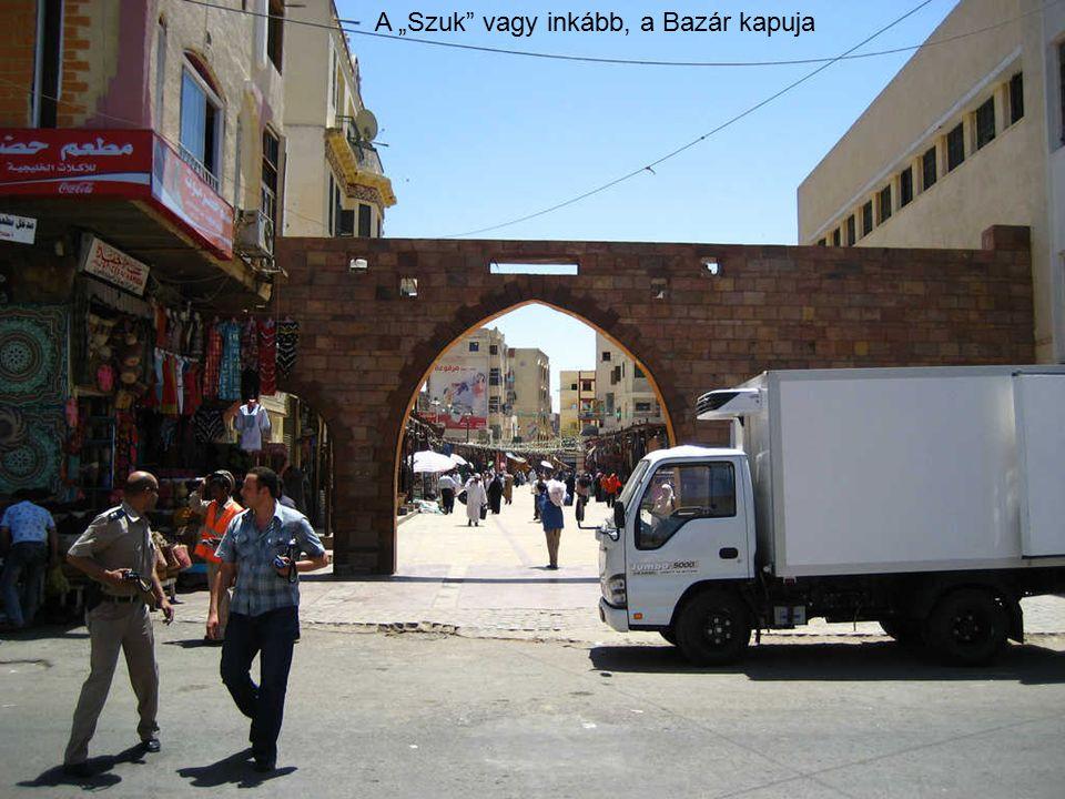 """A """"Szuk vagy inkább, a Bazár kapuja"""