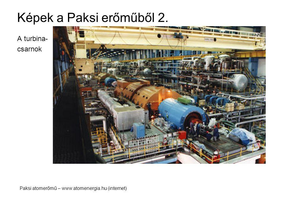 Képek a Paksi erőműből 2. A turbina- csarnok