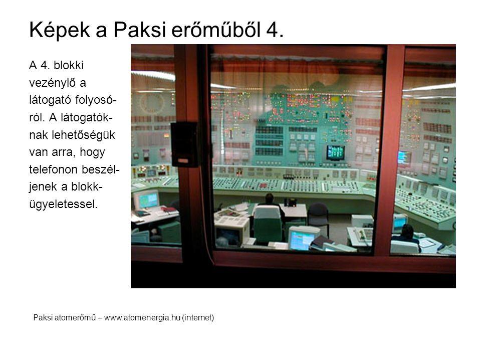 Képek a Paksi erőműből 4. A 4. blokki vezénylő a látogató folyosó-