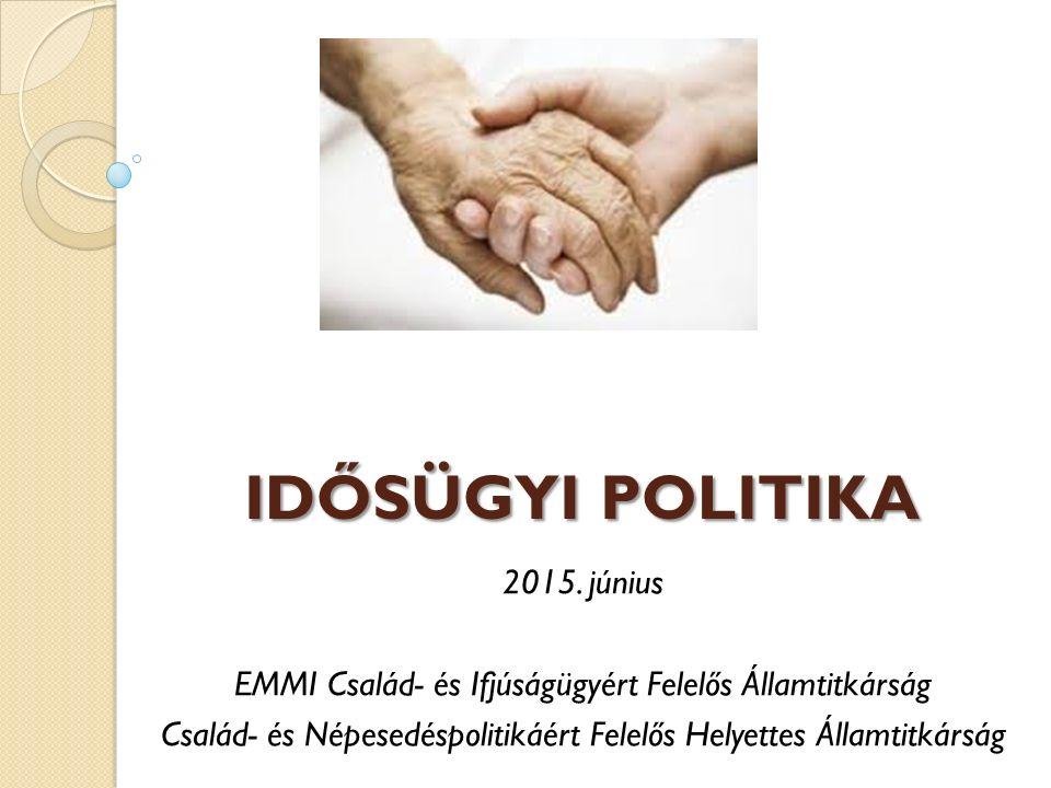 idősügyi politika 2015. június