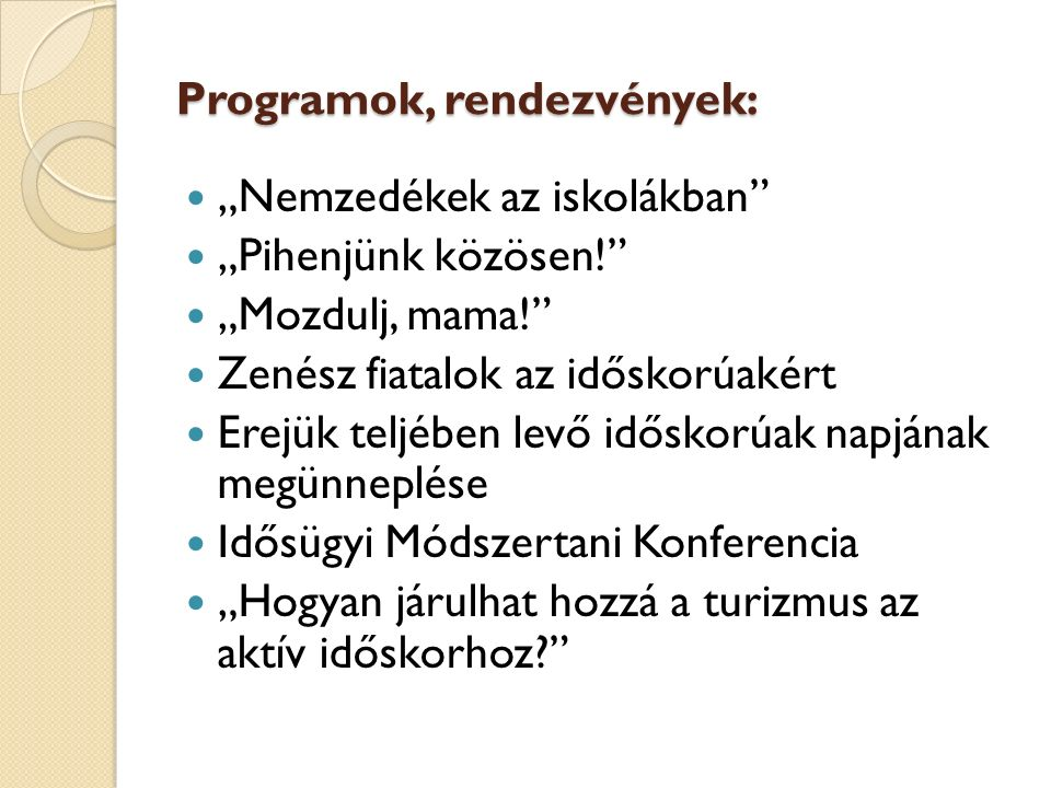 Programok, rendezvények: