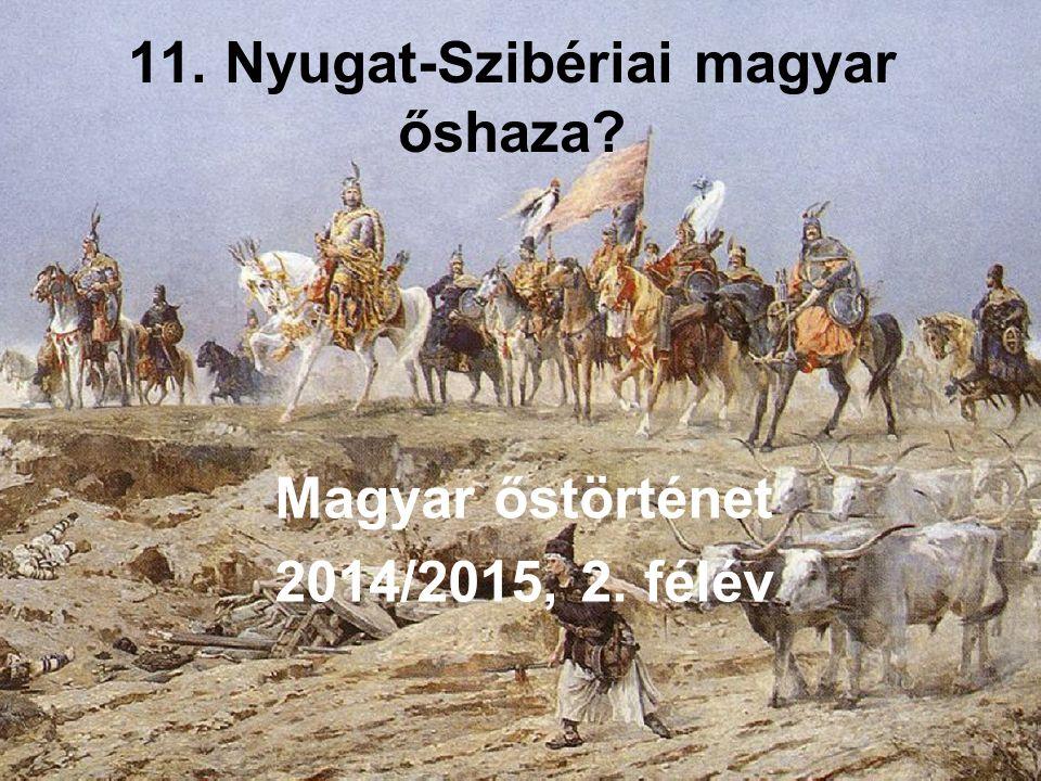 11. Nyugat-Szibériai magyar őshaza
