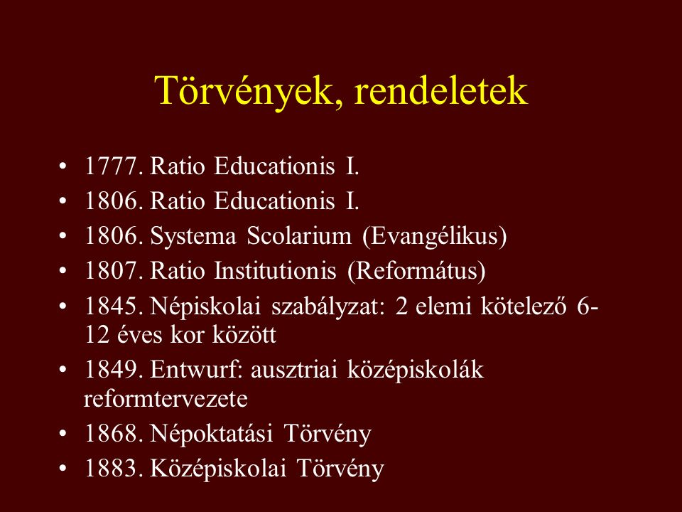 Törvények, rendeletek 1777. Ratio Educationis I.
