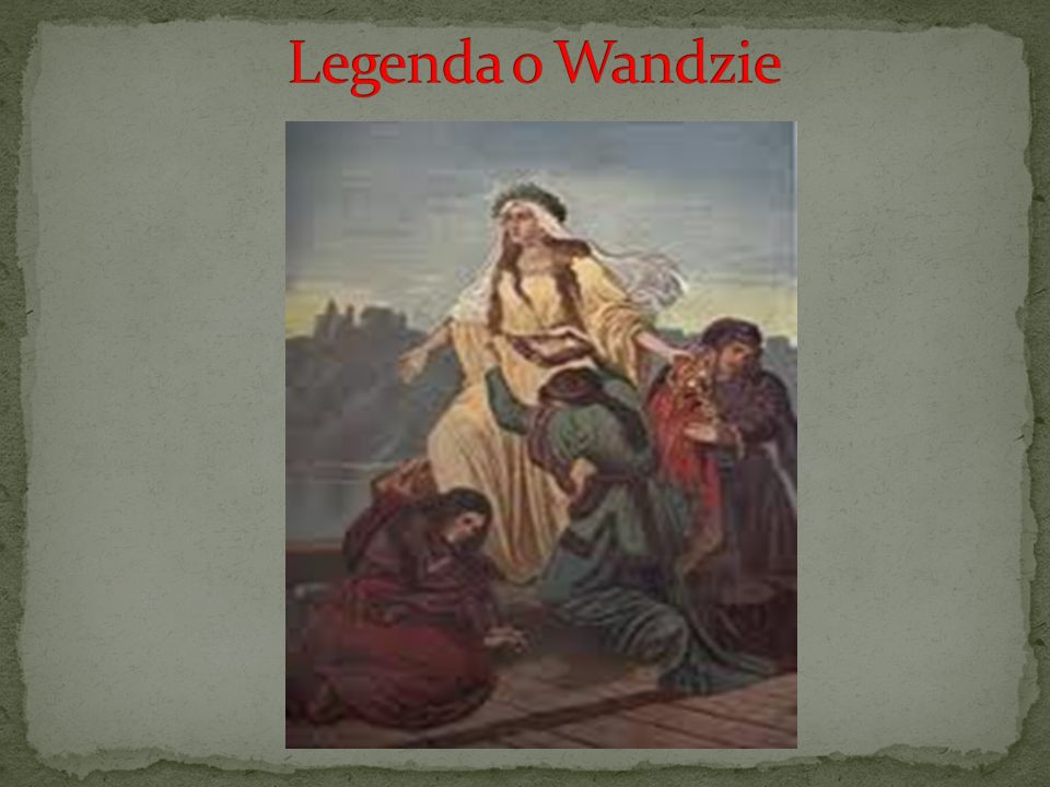 Legenda o Wandzie Kasia