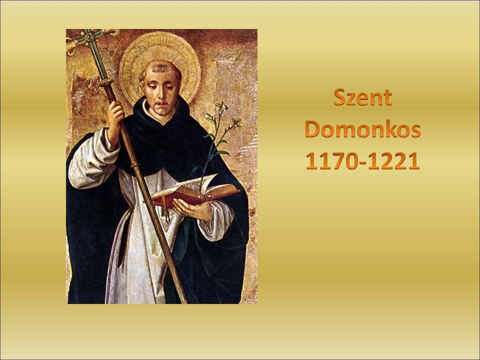 Szent Domonkos 1170-1221