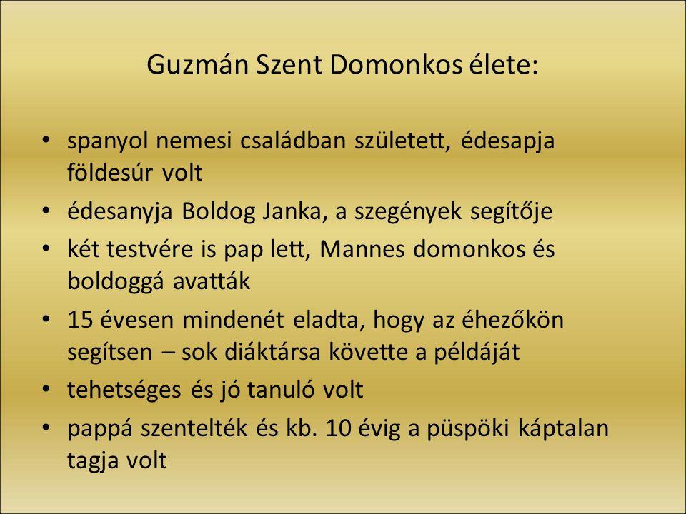 Guzmán Szent Domonkos élete: