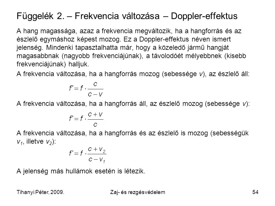 Függelék 2. – Frekvencia változása – Doppler-effektus