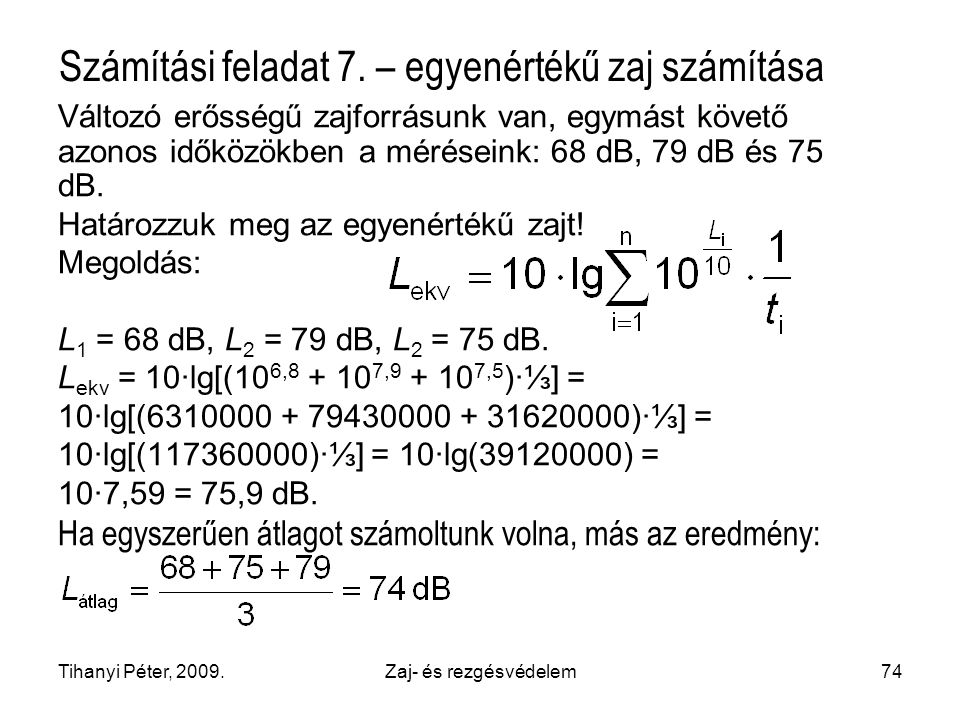 Számítási feladat 7. – egyenértékű zaj számítása