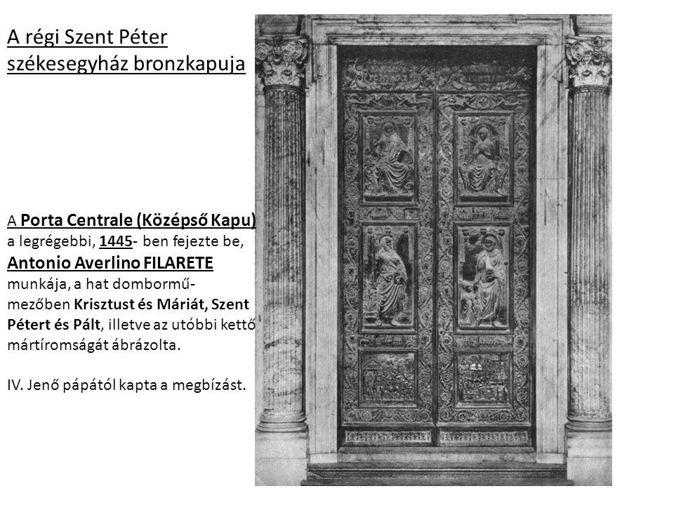 A régi Szent Péter székesegyház bronzkapuja