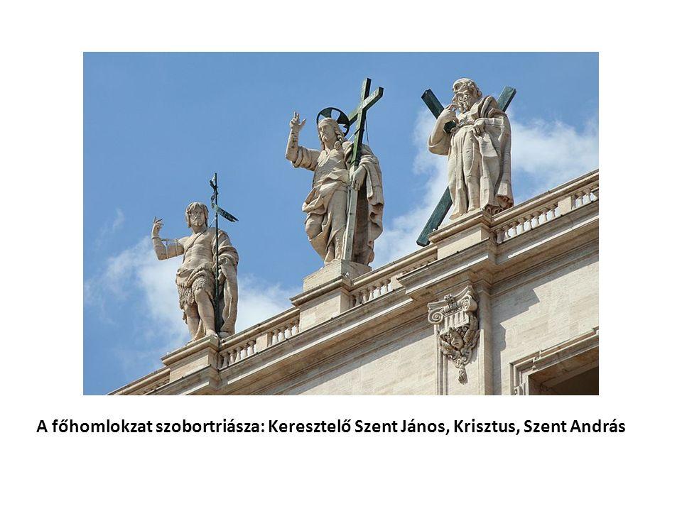 A főhomlokzat szobortriásza: Keresztelő Szent János, Krisztus, Szent András