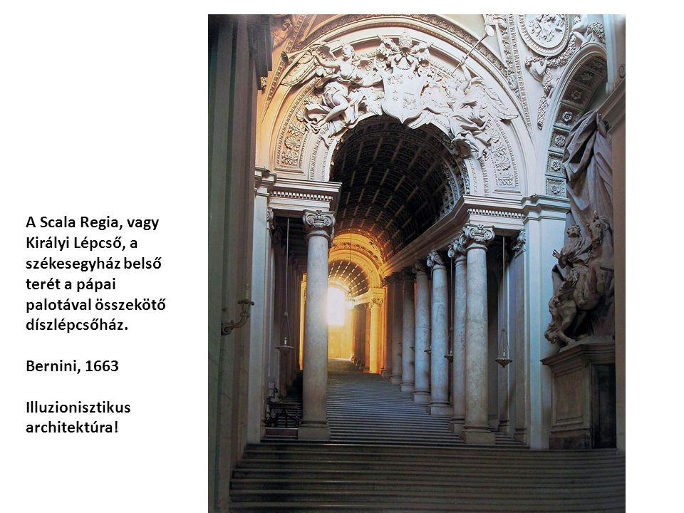 A Scala Regia, vagy Királyi Lépcső, a székesegyház belső terét a pápai palotával összekötő díszlépcsőház.