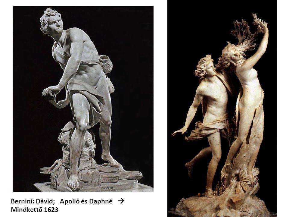 Bernini: Dávid; Apolló és Daphné 