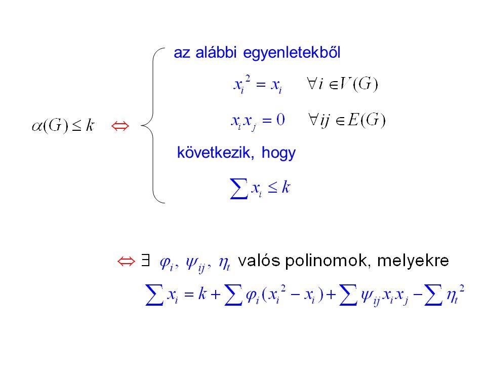 az alábbi egyenletekből