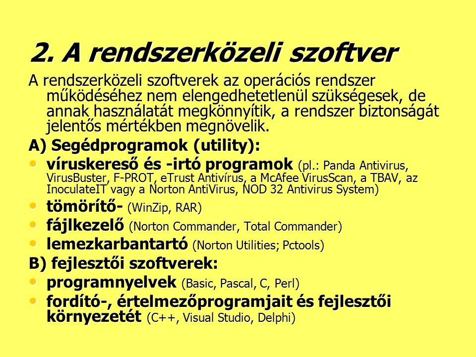 2. A rendszerközeli szoftver