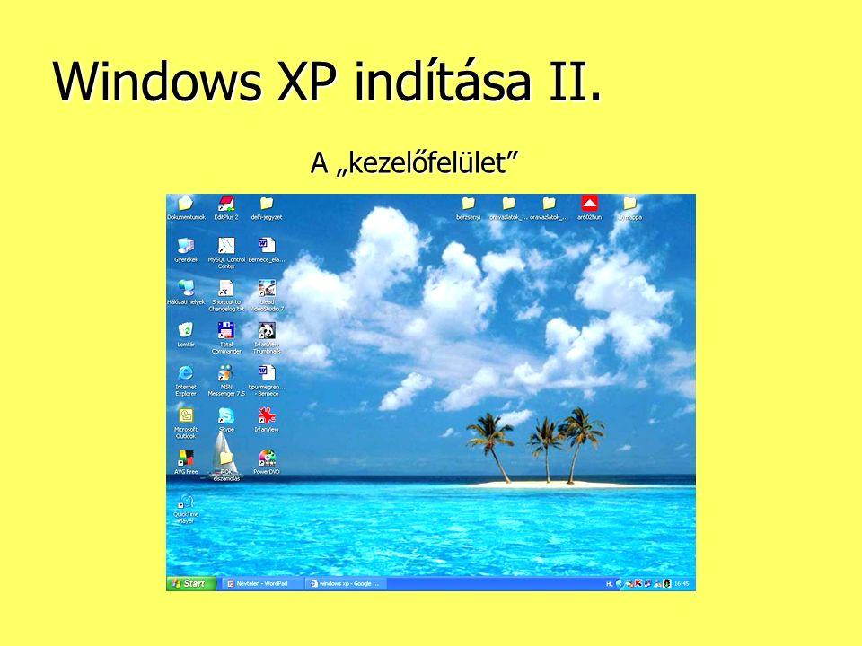 """Windows XP indítása II. A """"kezelőfelület"""