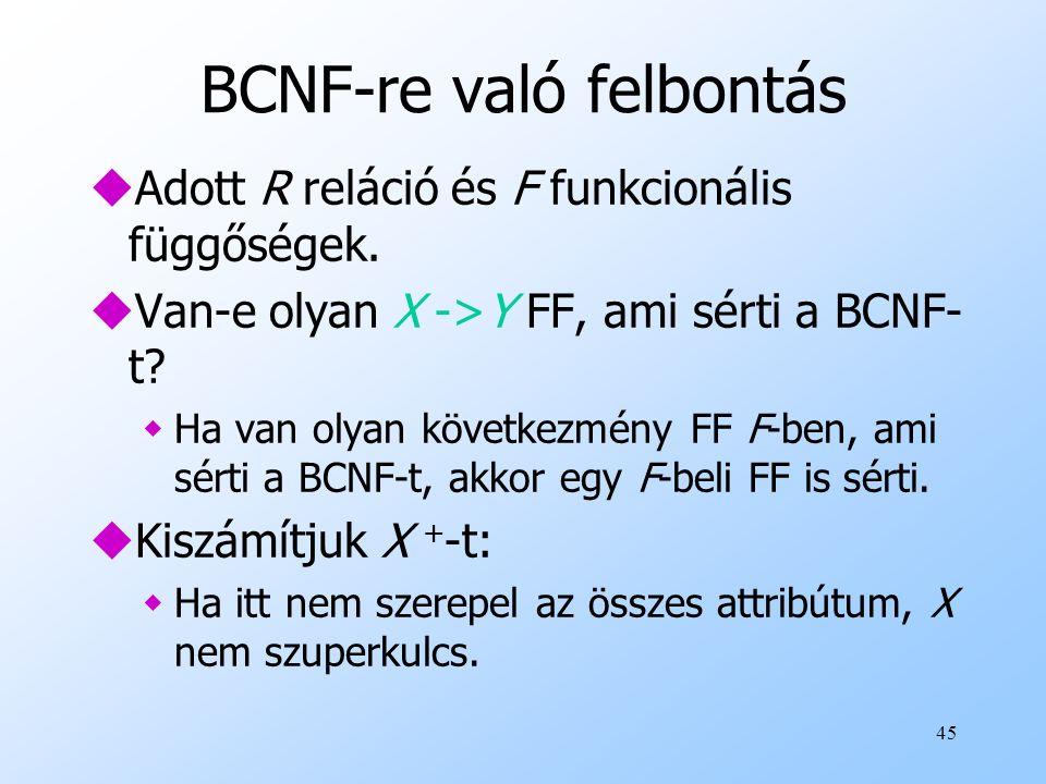 BCNF-re való felbontás
