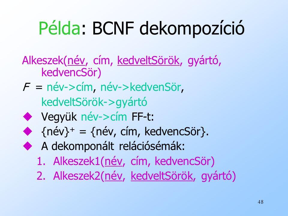 Példa: BCNF dekompozíció