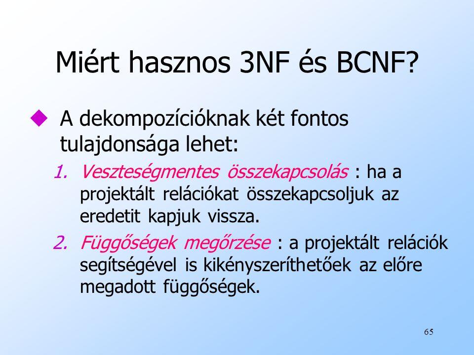 Miért hasznos 3NF és BCNF