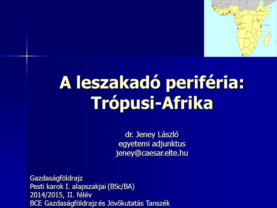 A leszakadó periféria: Trópusi-Afrika