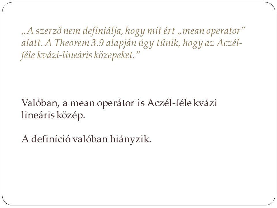 """""""A szerző nem definiálja, hogy mit ért """"mean operator alatt"""