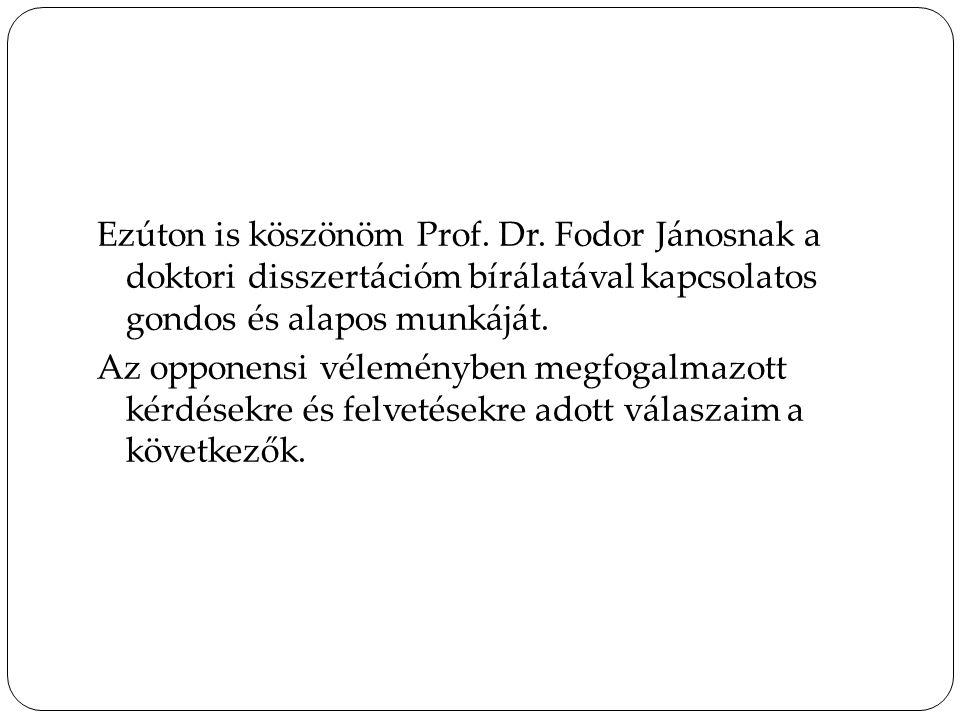 Ezúton is köszönöm Prof. Dr