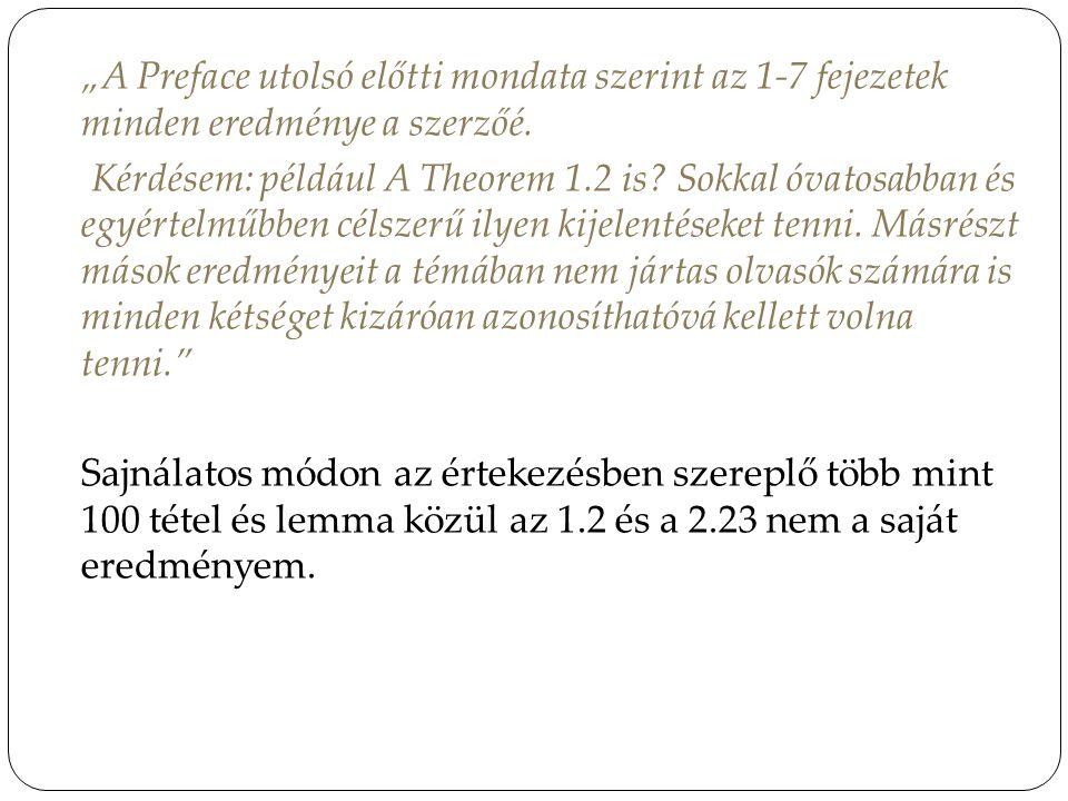 """""""A Preface utolsó előtti mondata szerint az 1-7 fejezetek minden eredménye a szerzőé."""