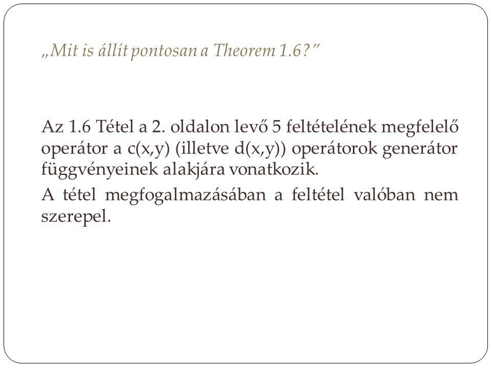 """""""Mit is állít pontosan a Theorem 1. 6. Az 1. 6 Tétel a 2"""