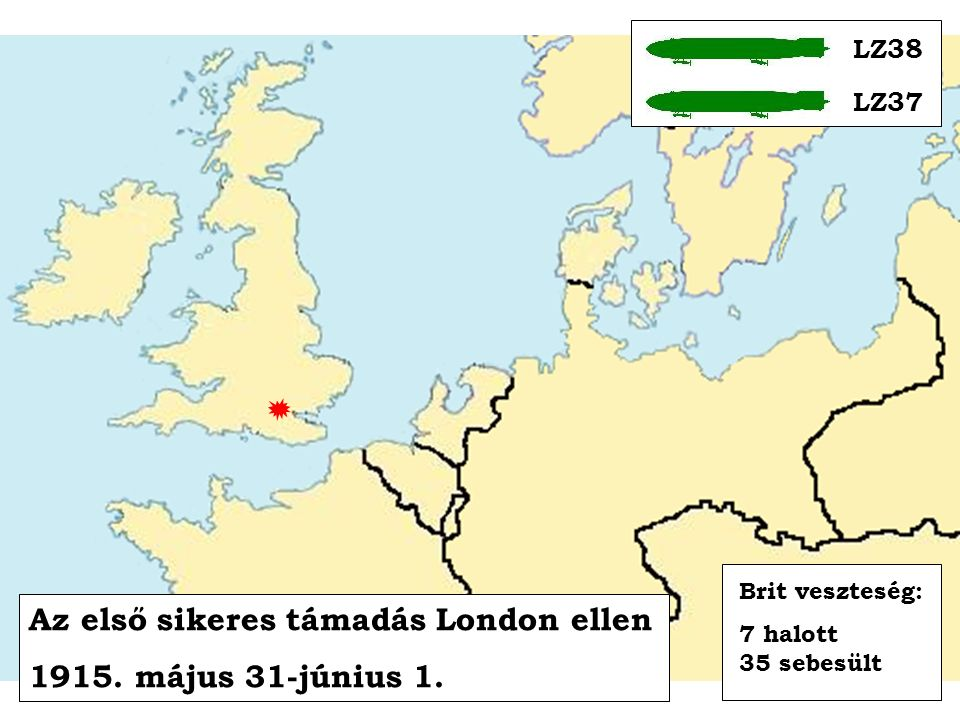 Az első sikeres támadás London ellen 1915. május 31-június 1.