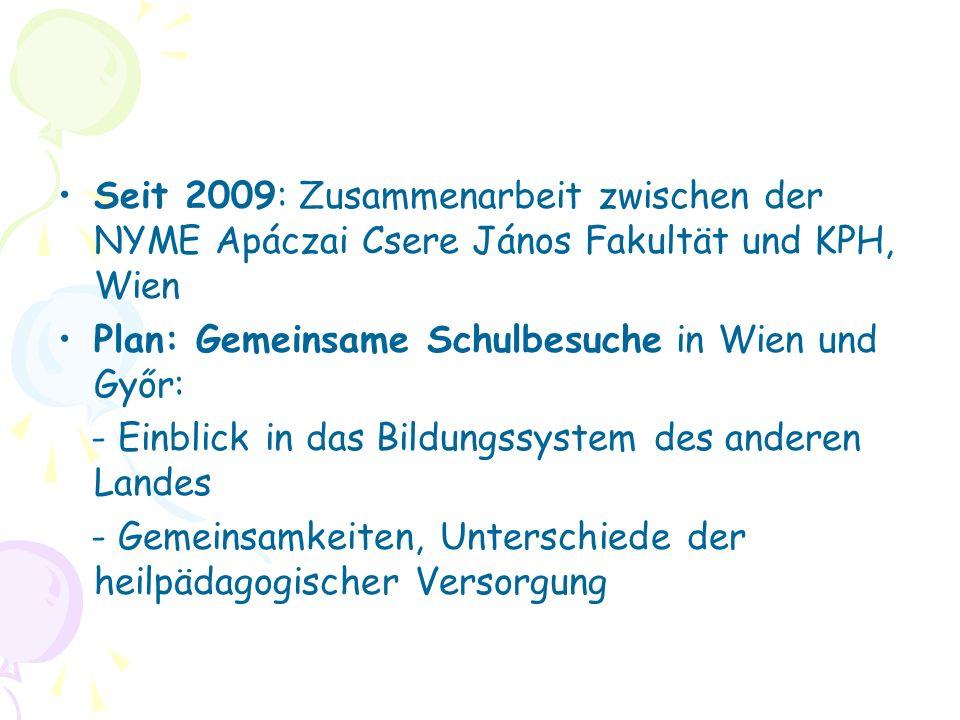 Seit 2009: Zusammenarbeit zwischen der NYME Apáczai Csere János Fakultät und KPH, Wien