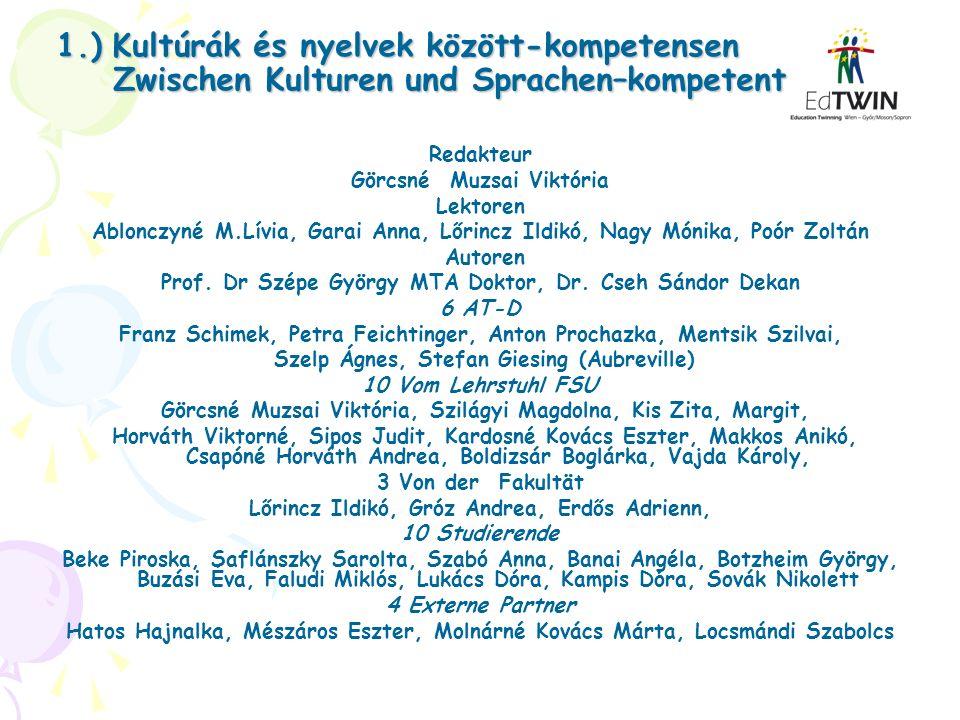 1.) Kultúrák és nyelvek között-kompetensen Zwischen Kulturen und Sprachen–kompetent