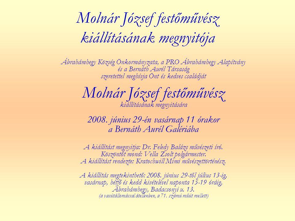 Molnár József festőművész kiállításának megnyitója