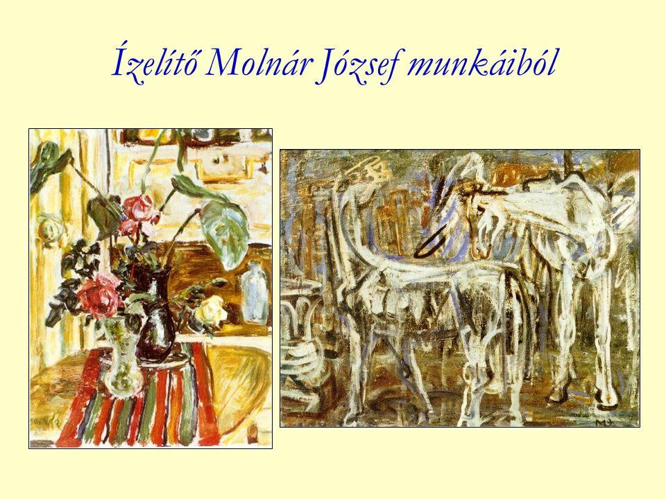 Ízelítő Molnár József munkáiból