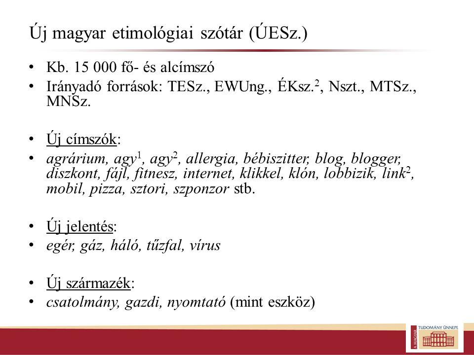 Új magyar etimológiai szótár (ÚESz.)
