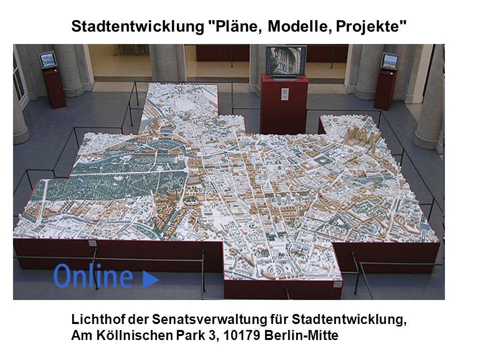 Stadtentwicklung Pläne, Modelle, Projekte