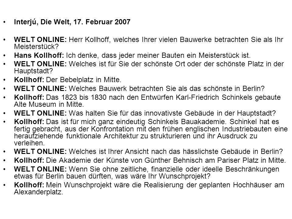 Interjú, Die Welt, 17. Februar 2007