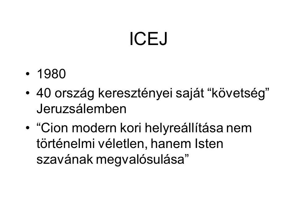 ICEJ 1980 40 ország keresztényei saját követség Jeruzsálemben