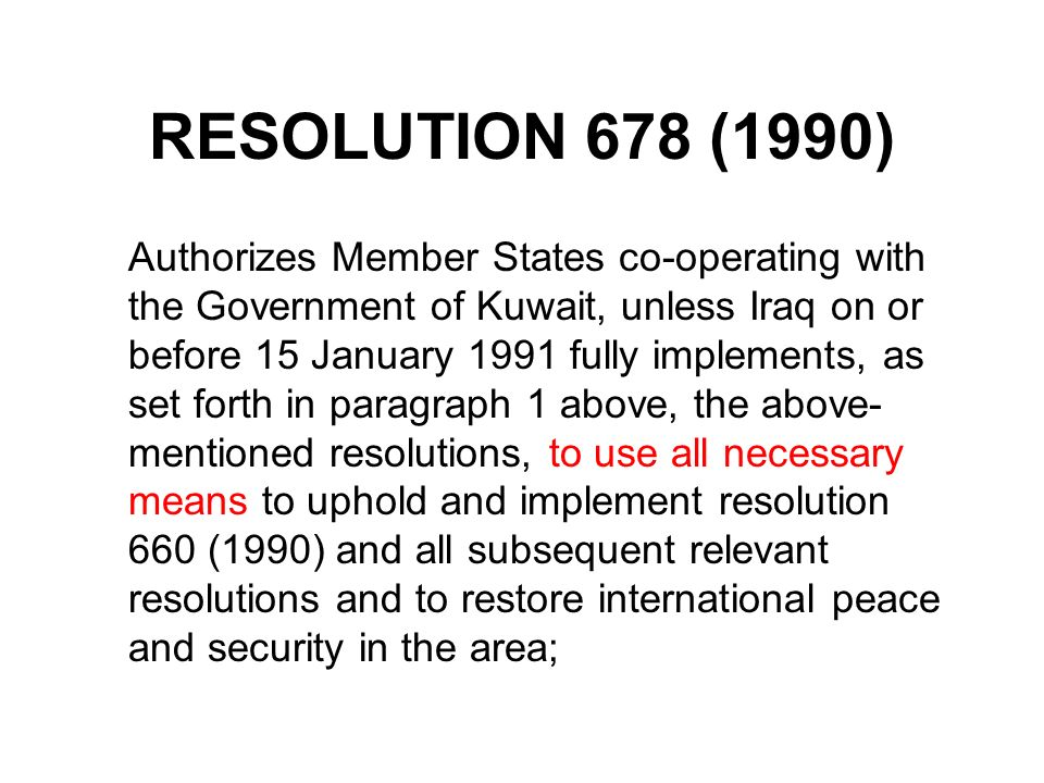 RESOLUTION 678 (1990)