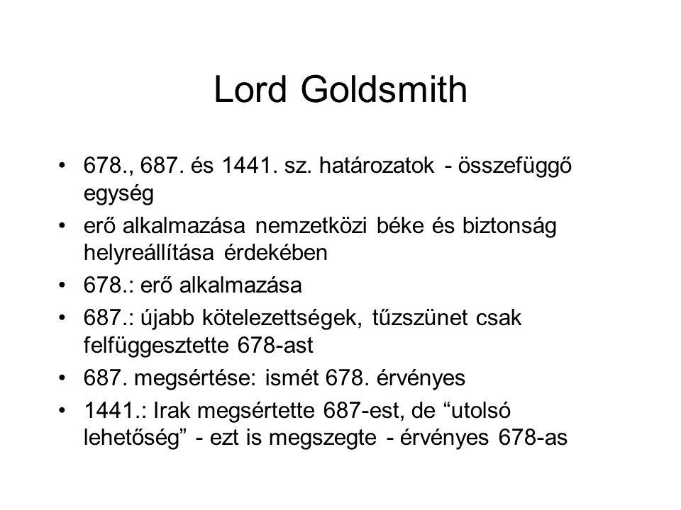 Lord Goldsmith 678., 687. és 1441. sz. határozatok - összefüggő egység