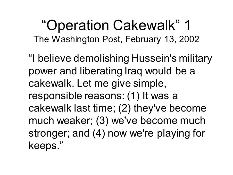 Operation Cakewalk 1 The Washington Post, February 13, 2002