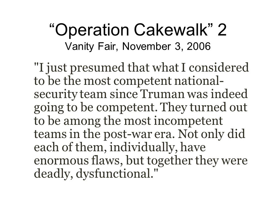 Operation Cakewalk 2 Vanity Fair, November 3, 2006