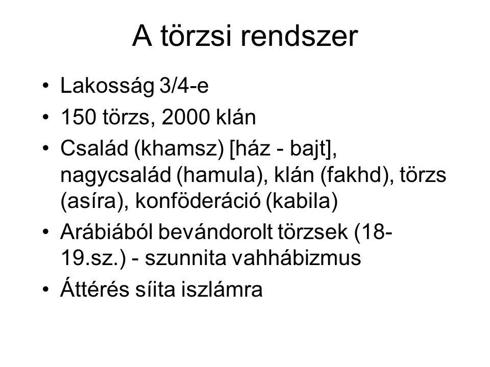 A törzsi rendszer Lakosság 3/4-e 150 törzs, 2000 klán
